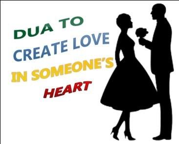 Wazifa To Create Love In Someone's Heart